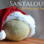 Santaloupe's Cantaloupe Holidays